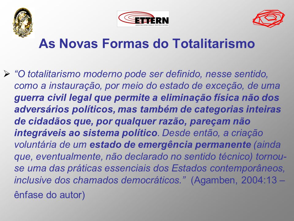 As Novas Formas do Totalitarismo