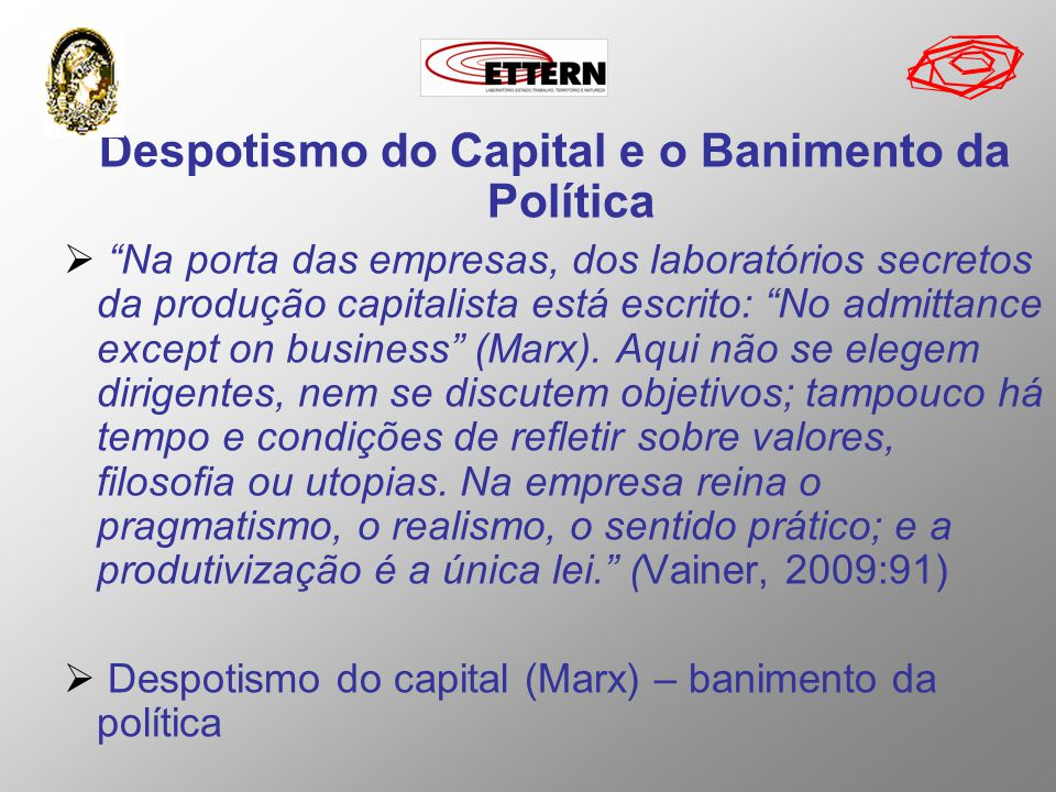 Despotismo do Capital e o Banimento da Política
