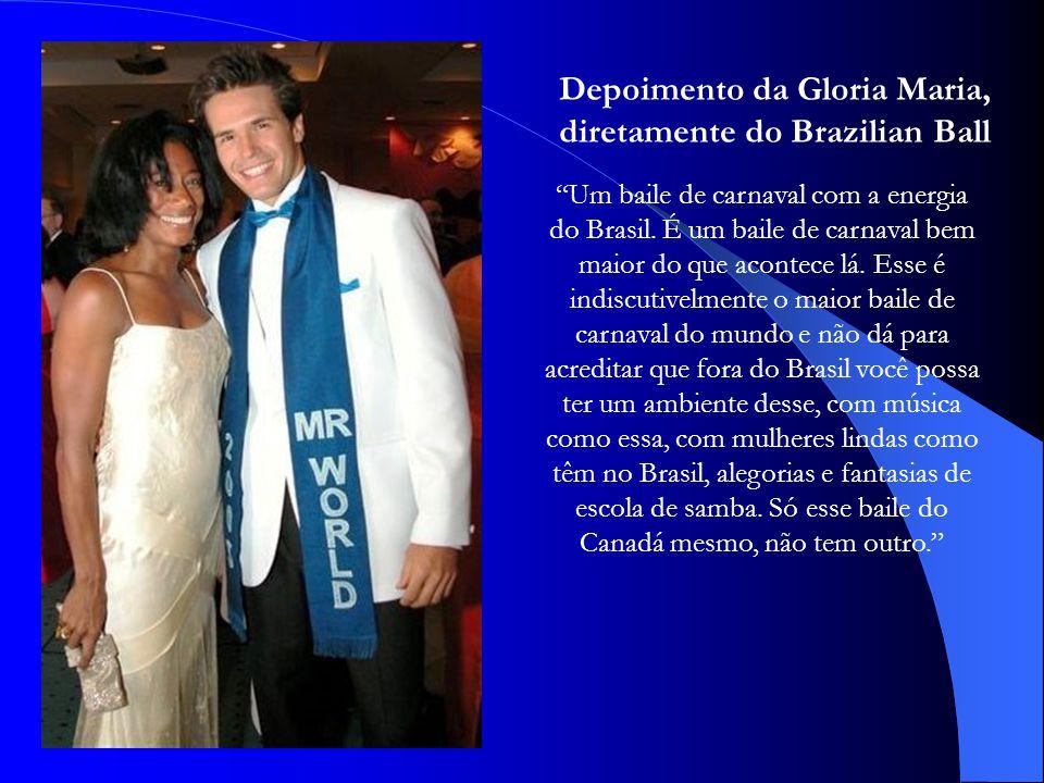 Depoimento da Gloria Maria, diretamente do Brazilian Ball