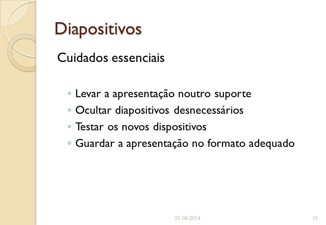 Diapositivos Cuidados essenciais Levar a apresentação noutro suporte