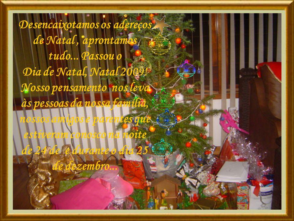 Desencaixotamos os adereços de Natal , aprontamos tudo... Passou o