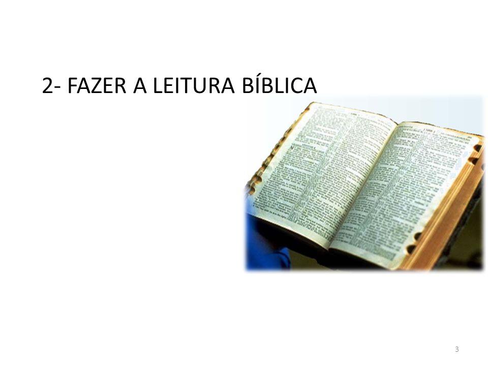 2- FAZER A LEITURA BÍBLICA