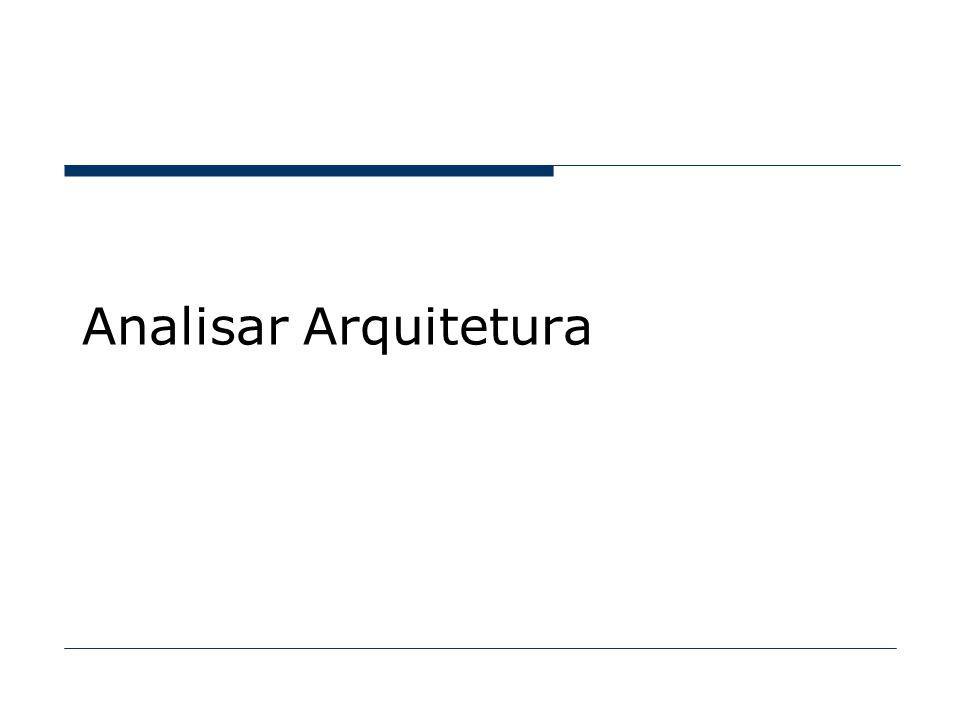 Analisar Arquitetura