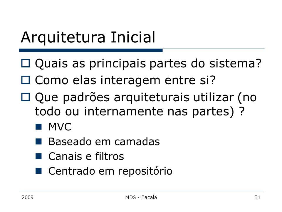 Arquitetura Inicial Quais as principais partes do sistema