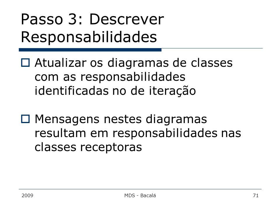 Passo 3: Descrever Responsabilidades