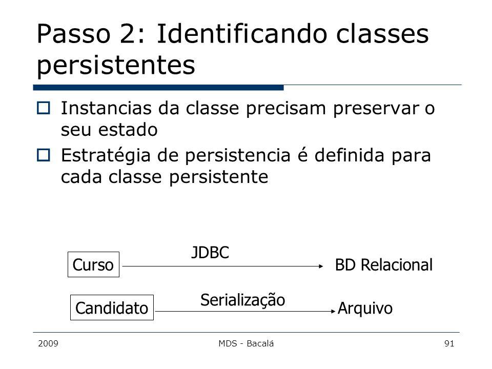 Passo 2: Identificando classes persistentes