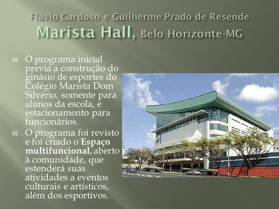 Flávio Cardoso e Guilherme Prado de Resende Marista Hall, Belo Horizonte-MG