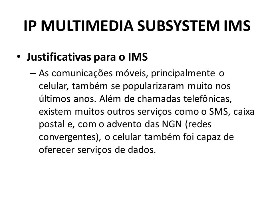 IP MULTIMEDIA SUBSYSTEM IMS