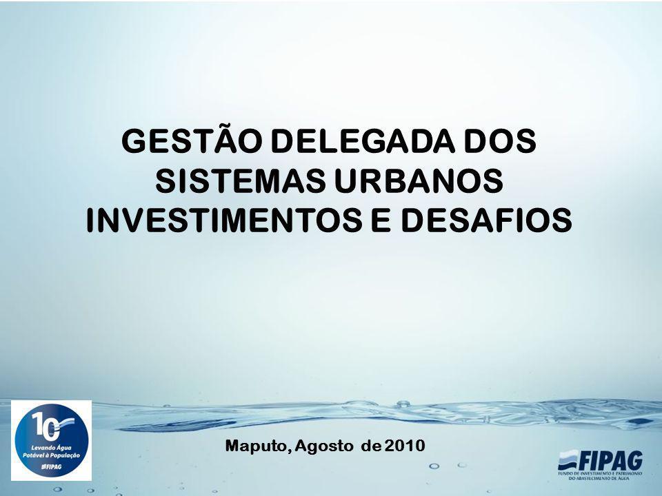 GESTÃO DELEGADA DOS SISTEMAS URBANOS INVESTIMENTOS E DESAFIOS