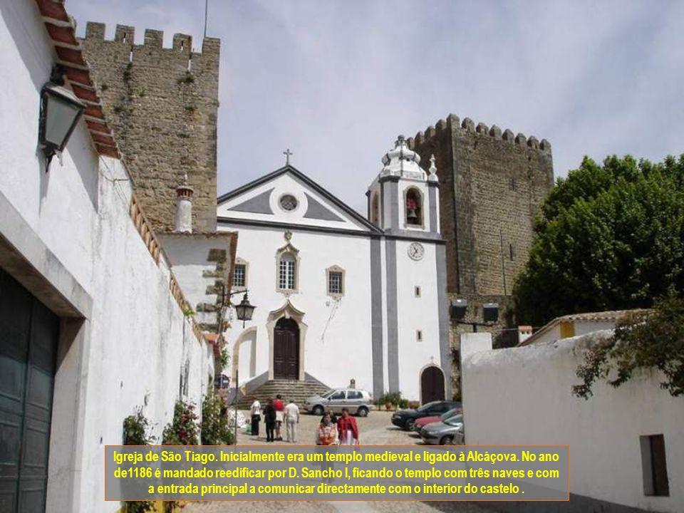 Igreja de São Tiago. Inicialmente era um templo medieval e ligado à Alcáçova.