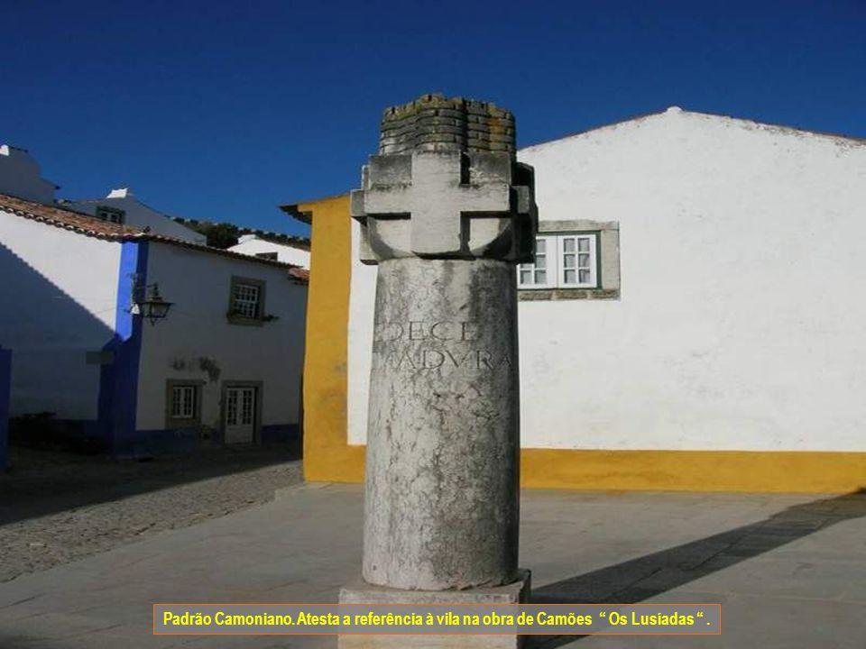 Padrão Camoniano. Atesta a referência à vila na obra de Camões Os Lusíadas .