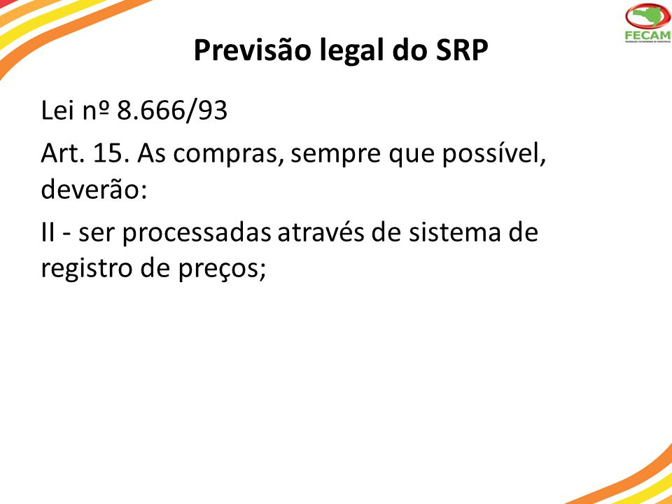 Previsão legal do SRP