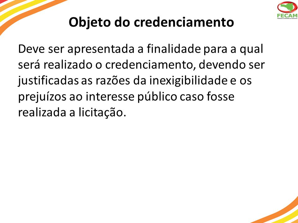 Objeto do credenciamento