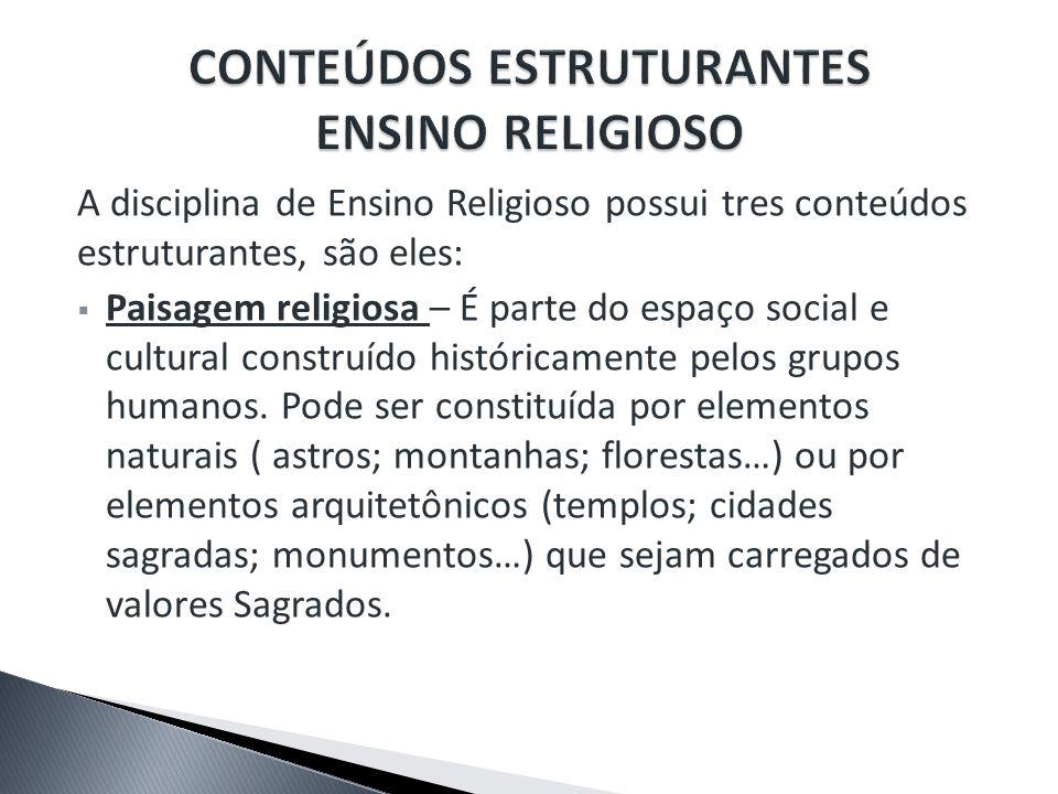 CONTEÚDOS ESTRUTURANTES ENSINO RELIGIOSO