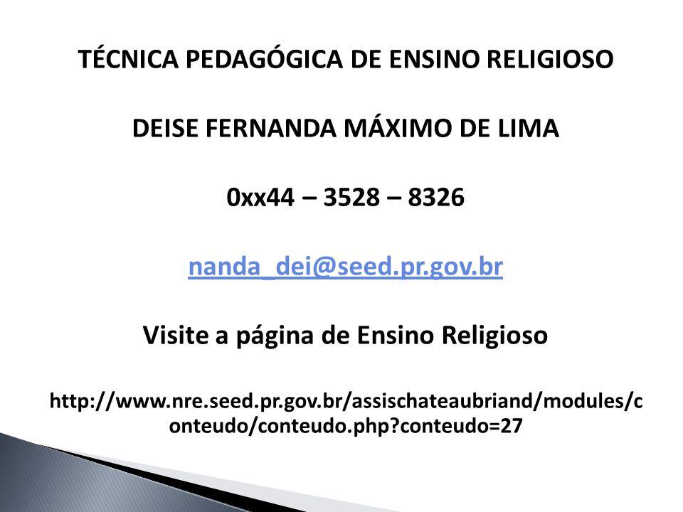 TÉCNICA PEDAGÓGICA DE ENSINO RELIGIOSO DEISE FERNANDA MÁXIMO DE LIMA