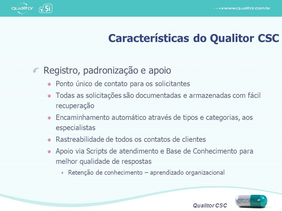Características do Qualitor CSC