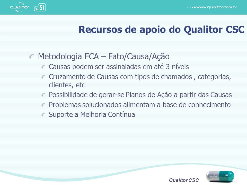Recursos de apoio do Qualitor CSC