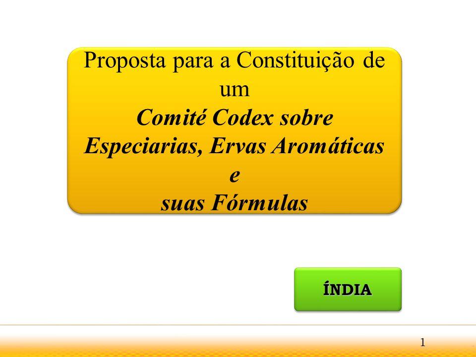 02.04.2017 9:54 Proposta para a Constituição de um Comité Codex sobre Especiarias, Ervas Aromáticas e suas Fórmulas.
