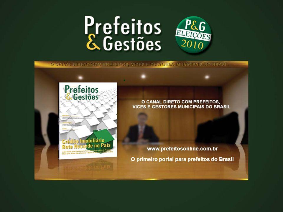 O primeiro portal para prefeitos do Brasil