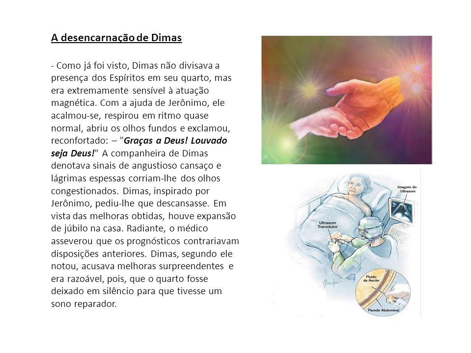 A desencarnação de Dimas