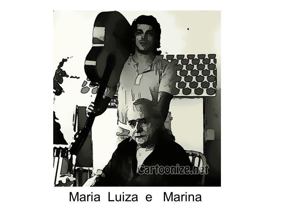 Maria Luiza e Marina