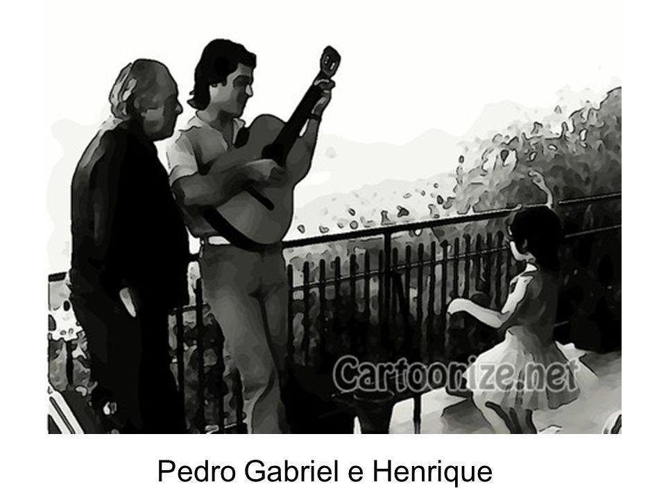 Pedro Gabriel e Henrique