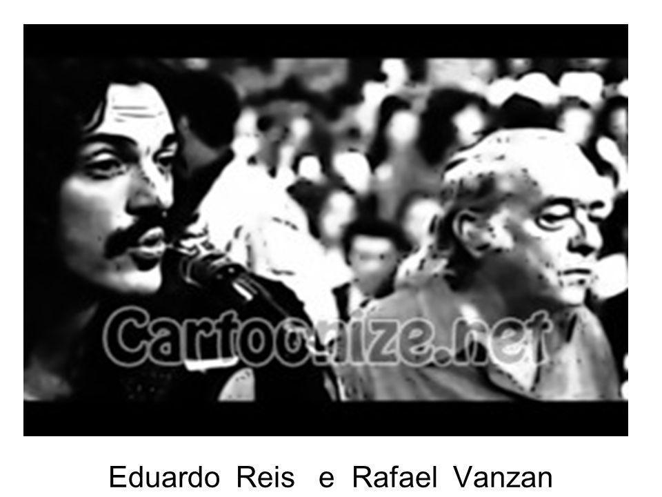 Eduardo Reis e Rafael Vanzan