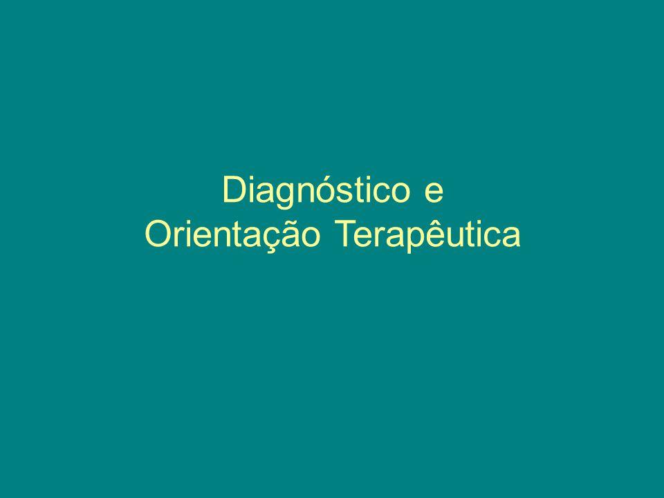 Diagnóstico e Orientação Terapêutica