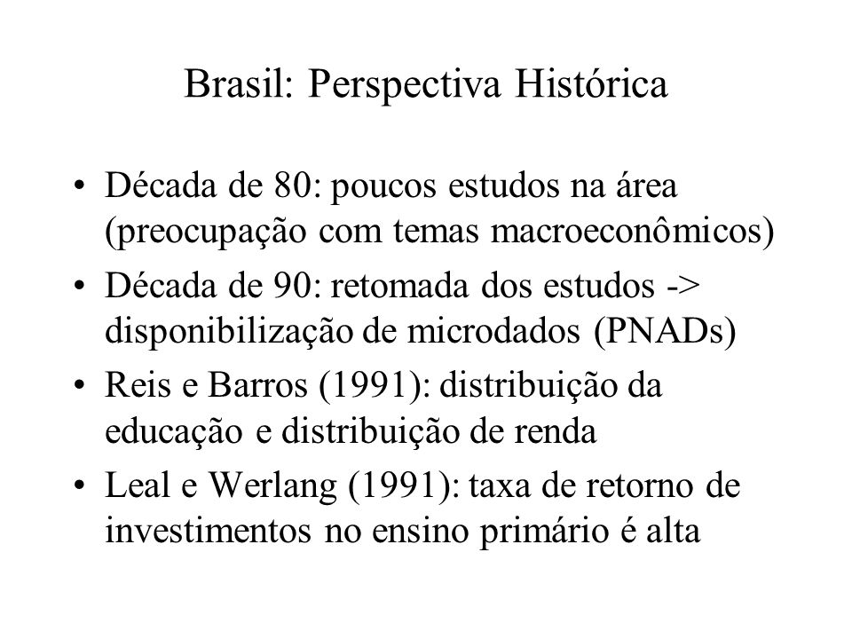 Brasil: Perspectiva Histórica