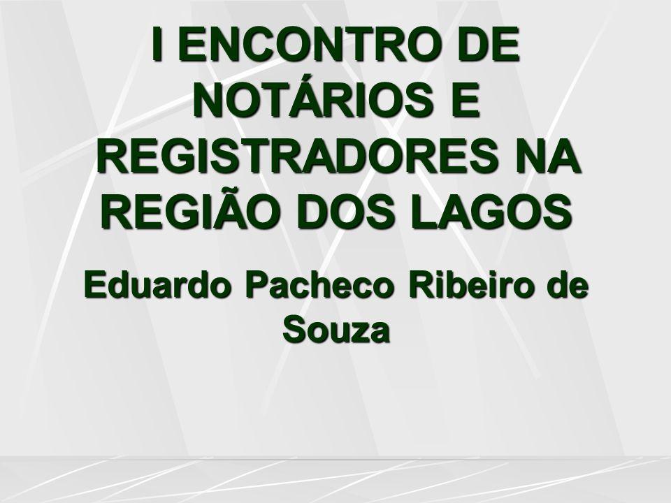 I ENCONTRO DE NOTÁRIOS E REGISTRADORES NA REGIÃO DOS LAGOS
