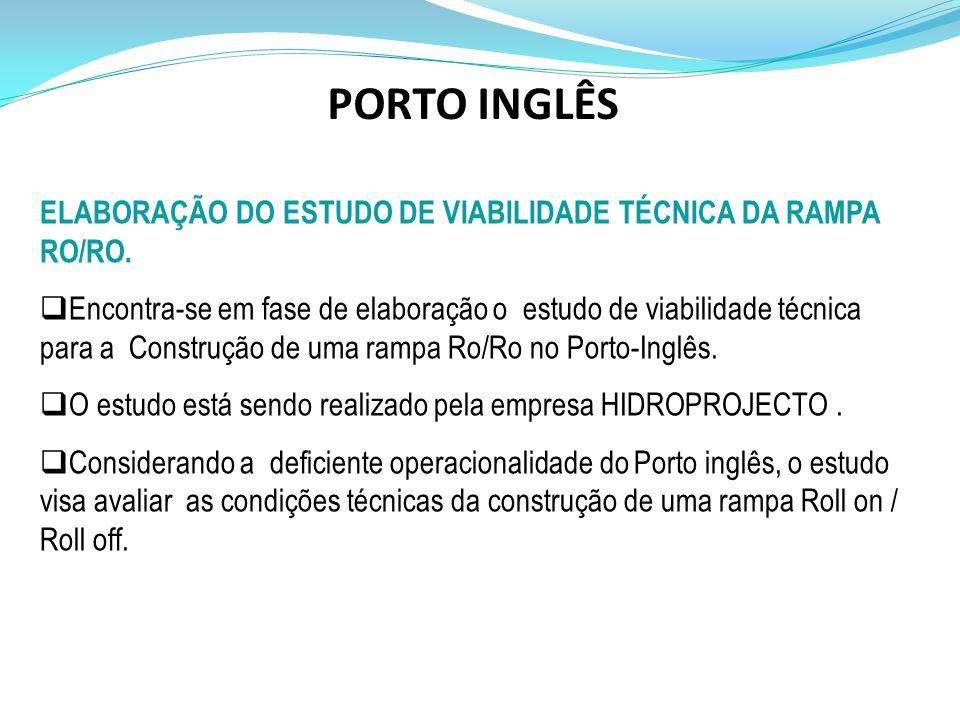 ELABORAÇÃO DO ESTUDO DE VIABILIDADE TÉCNICA DA RAMPA RO/RO.