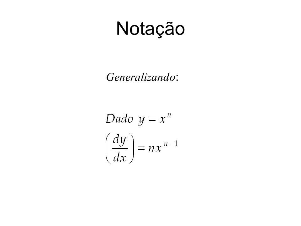 Notação Generalizando: