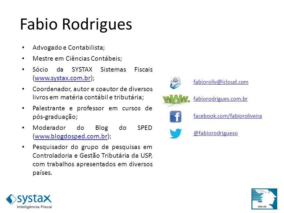 Fabio Rodrigues Advogado e Contabilista; Mestre em Ciências Contábeis;