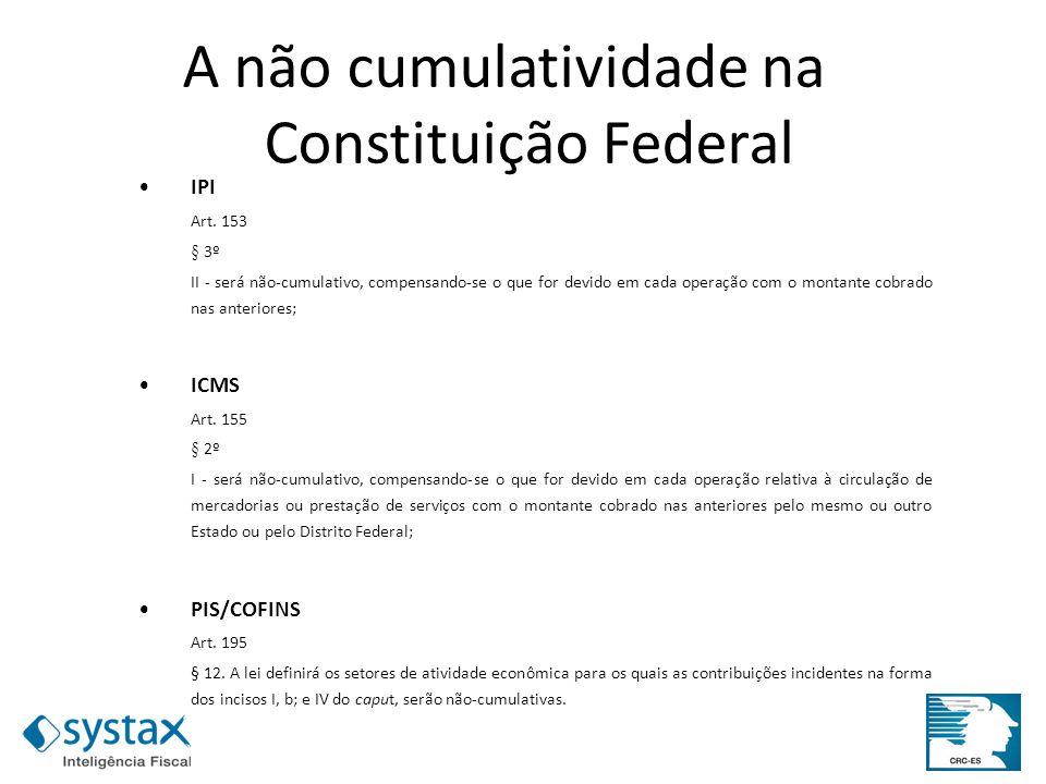A não cumulatividade na Constituição Federal