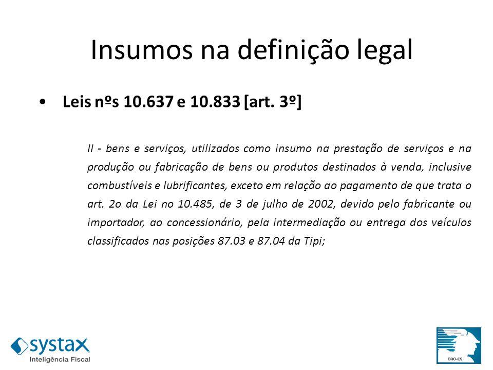 Insumos na definição legal