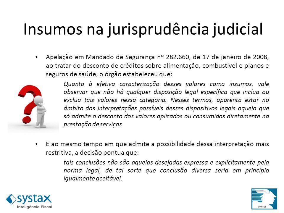 Insumos na jurisprudência judicial