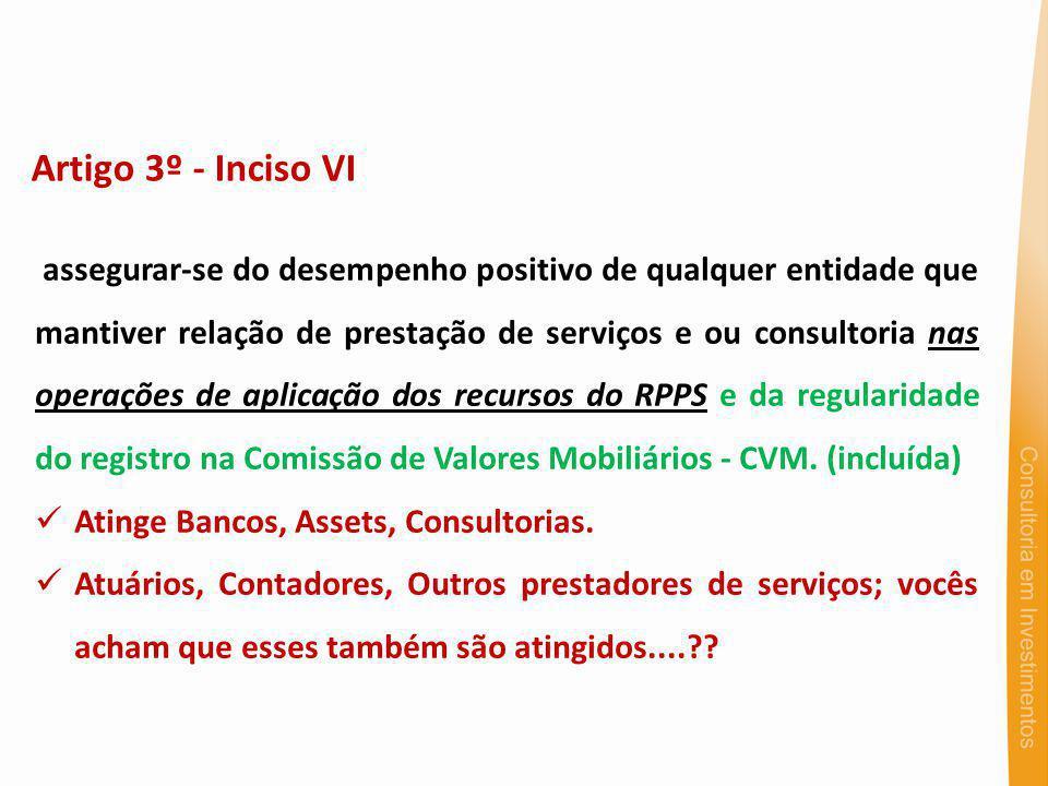 Artigo 3º - Inciso VI