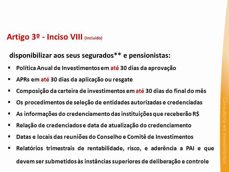 Artigo 3º - Inciso VIII (Incluído)