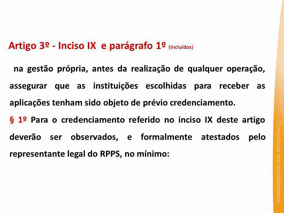 Artigo 3º - Inciso IX e parágrafo 1º (Incluídos)