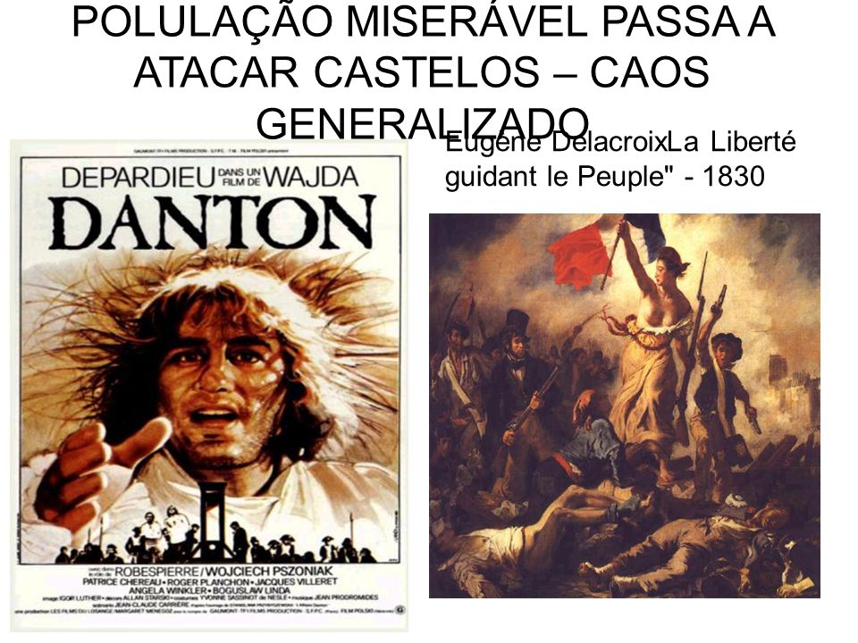 POLULAÇÃO MISERÁVEL PASSA A ATACAR CASTELOS – CAOS GENERALIZADO