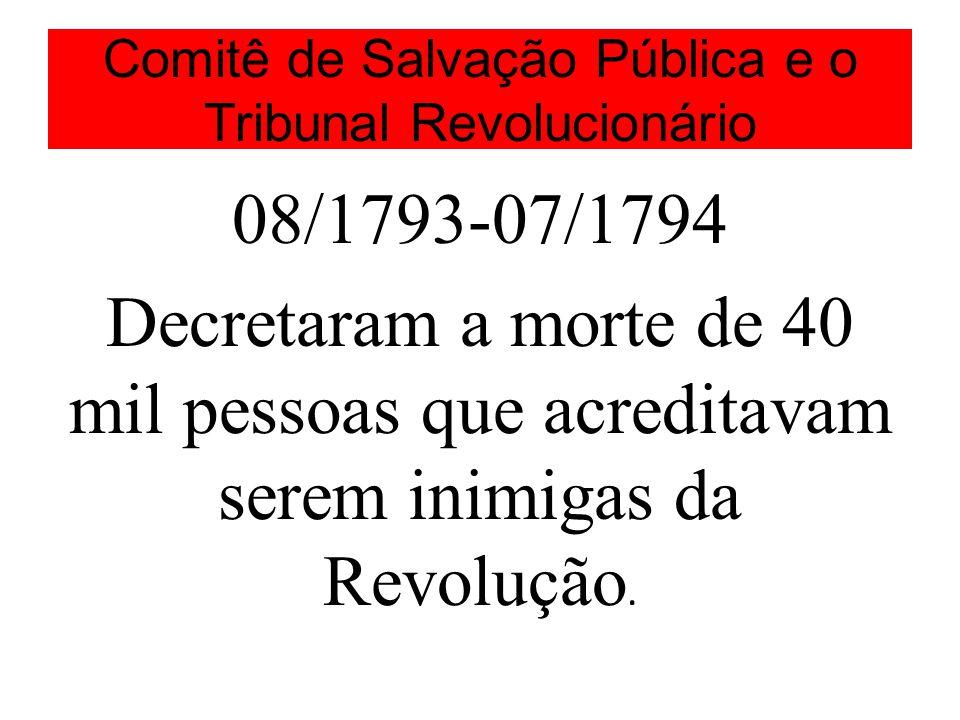 Comitê de Salvação Pública e o Tribunal Revolucionário