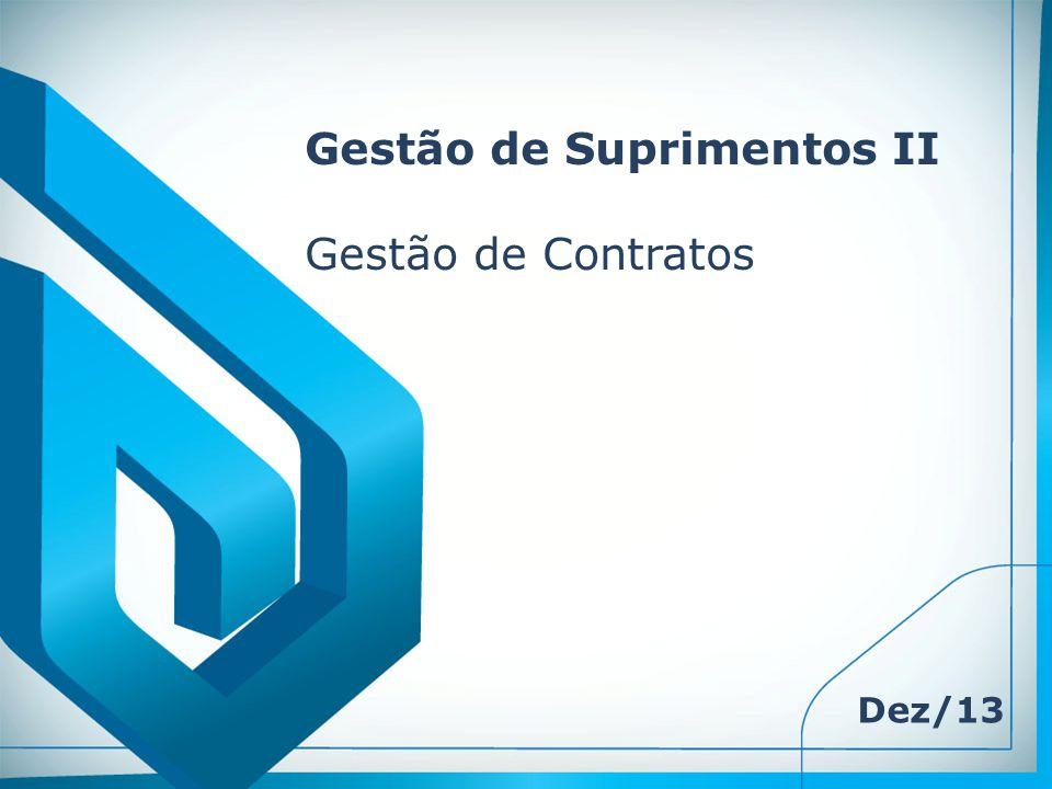 Gestão de Suprimentos II Gestão de Contratos