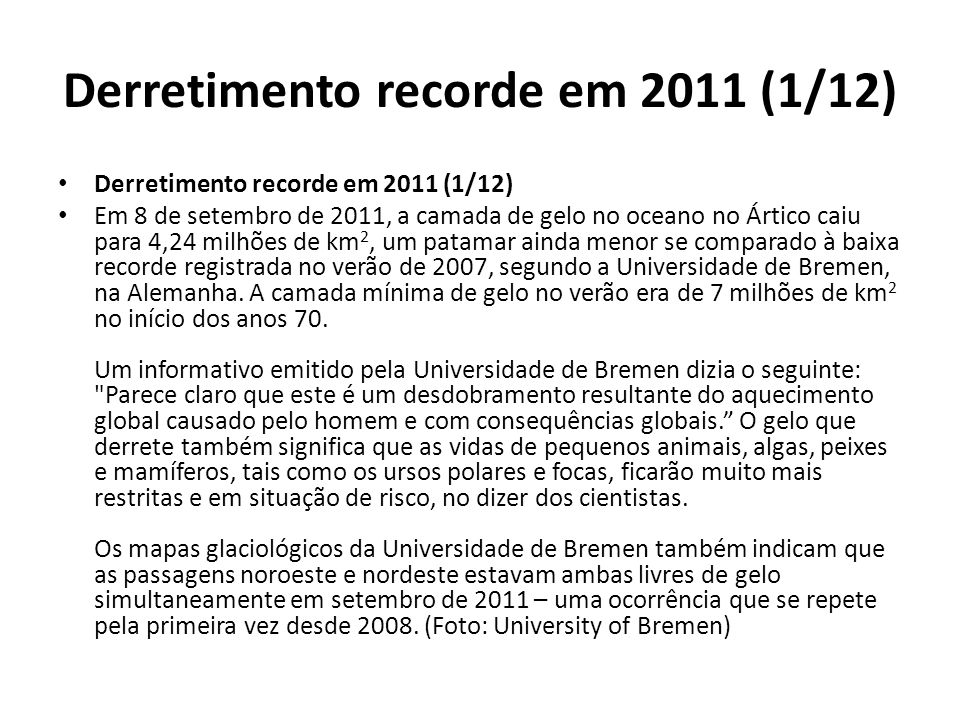 Derretimento recorde em 2011 (1/12)