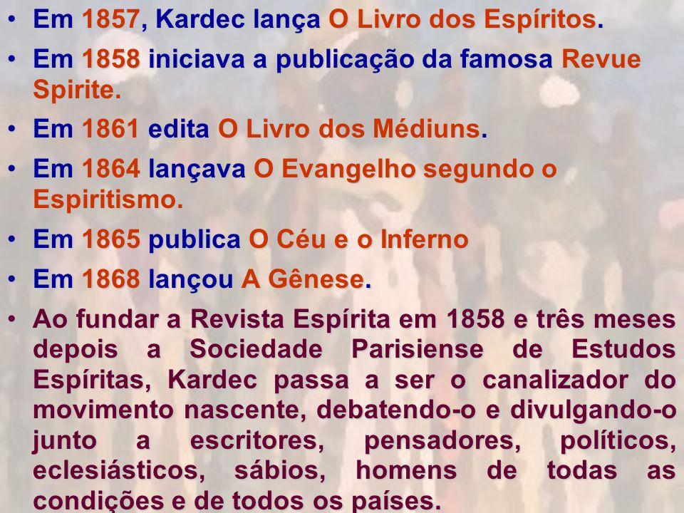 Em 1857, Kardec lança O Livro dos Espíritos.