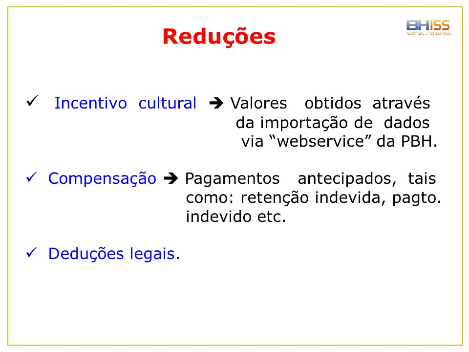 Reduções Incentivo cultural  Valores obtidos através