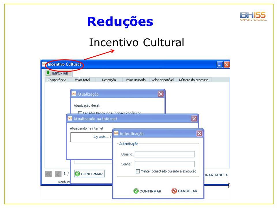 Reduções Incentivo Cultural
