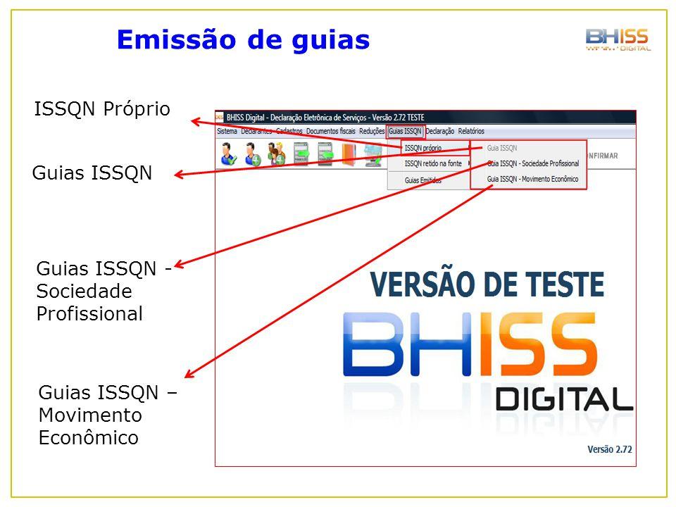 Emissão de guias ISSQN Próprio Guias ISSQN