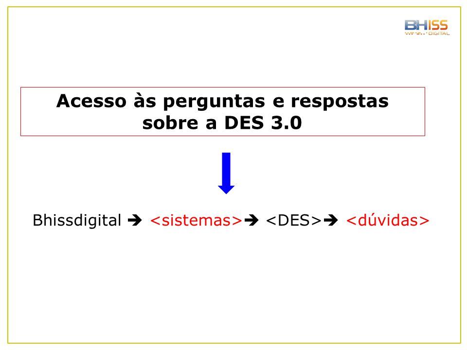 Acesso às perguntas e respostas sobre a DES 3.0
