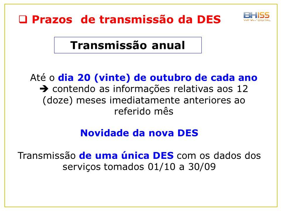 Prazos de transmissão da DES