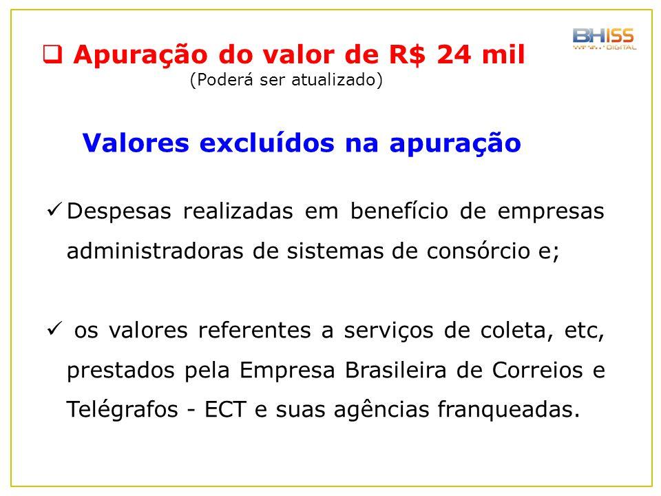 Apuração do valor de R$ 24 mil